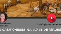Os camponeses na arte de Bruegel, o Velho (c.1525-1569)