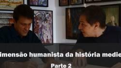 Diálogo A dimensão humanista da história medieval Parte II_Profs. Victor Pinheiro e Ricardo da Costa