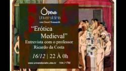 """Erótica Medieval - Entrevista """"Ópera Universitária"""" - Rádio da UFES"""
