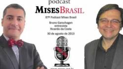 87º Podcast do Mises Brasil - Ricardo da Costa (Ago 2013)