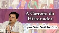 A carreira de Historiador